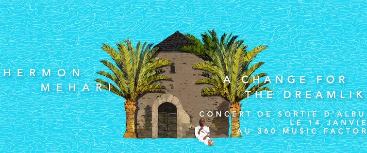 Concert Hermon Mehari le 14 janvier au 360